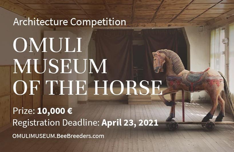 فراخوان رقابت طراحی موزه Horse در Omuli